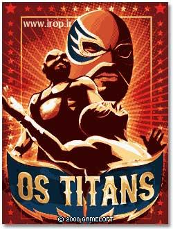 بازي  مسابقات کشتي کج Os Titans 2008 به صورت جاوا