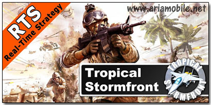 بازی Tropical Stormfront – RTS v1.0.4 – آندروید